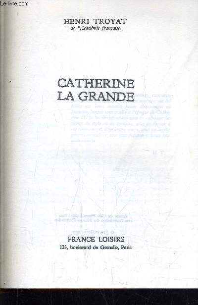 CATHERINE LA GRANDE.