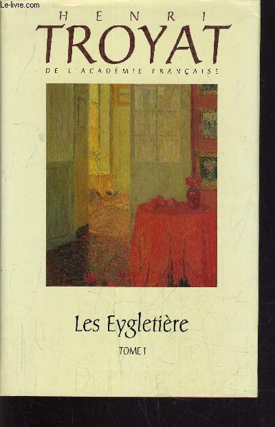 LES EYGLETIERE TOME 1.