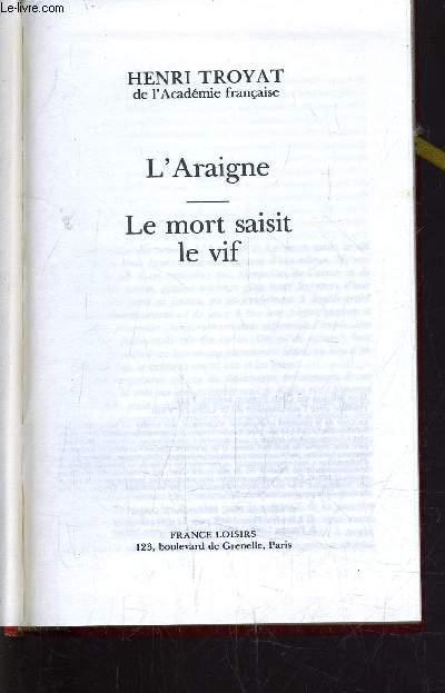 L'ARAIGNE - LE MORT SAISIT LE VIF.