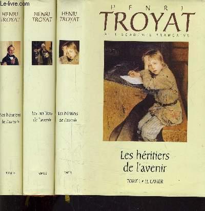 LES HERITIERS DE L'AVENIR - TOME 1 : LE CAHIER - TOME 2 : CENT UN COUP DE CANON - TOME 3 : L'ELEPHANT BLANC.