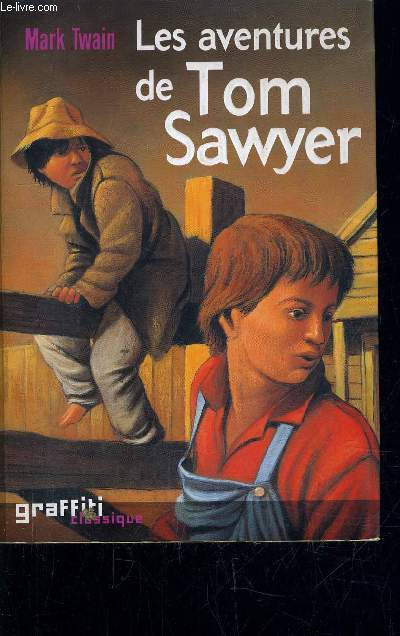 LES AVENTURES DE TOM SAWYER.