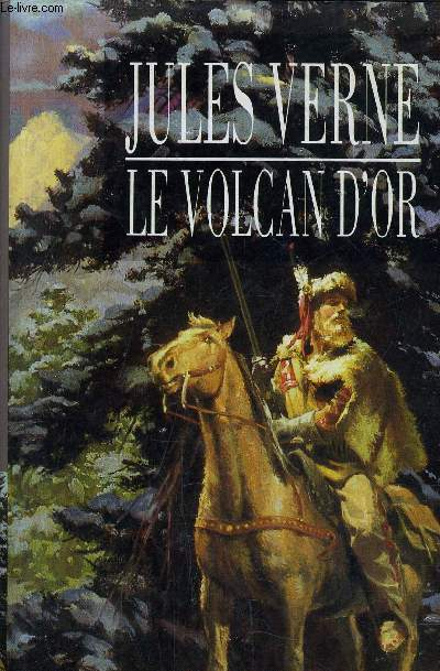 LE VOLCAN D'OR.