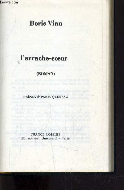 L'ARRACHE COEUR.