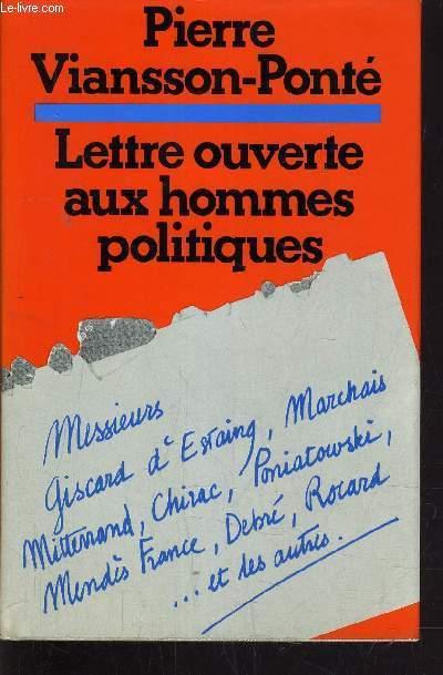 LETTRE OUVERTE AUX HOMMES POLITIQUES.