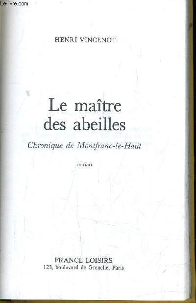 LE MAITRE DES ABEILLES.
