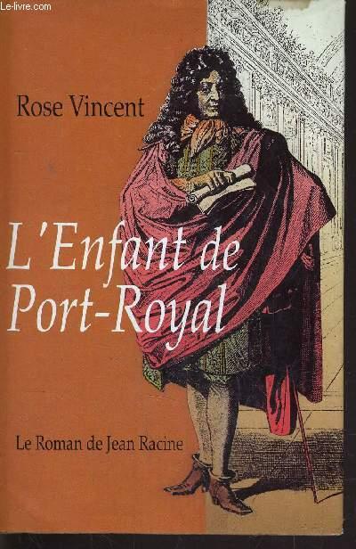 L'ENFANT DE PORT-ROYAL.