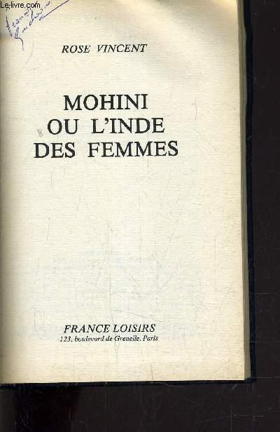 MOHINI OU L'INDE DES FEMMES.
