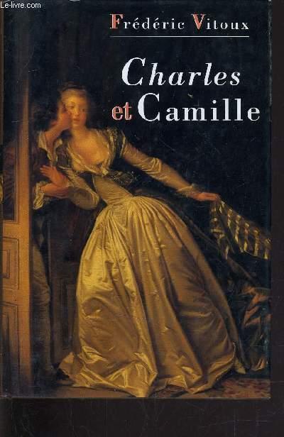 CHARLES ET CAMILLE.
