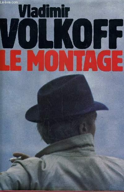 LE MONTAGE.