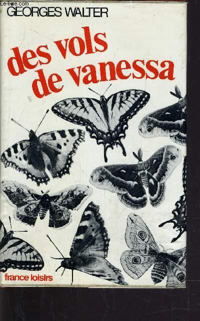 DES VOLS DE VANESSA.