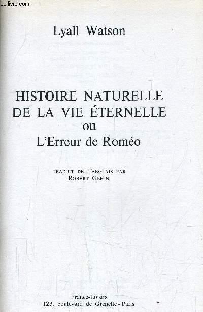 HISTOIRE NATURELLE DE LA VIE ETERNELLE.