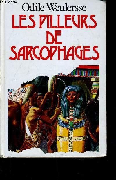 LES PILLEURS DE SARCOPHAGES.