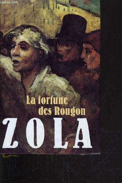 LA FORTUNE DES ROUGON.