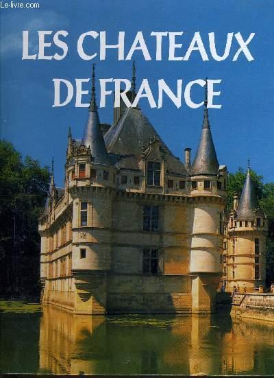LES CHATEAUX DE FRANCE.