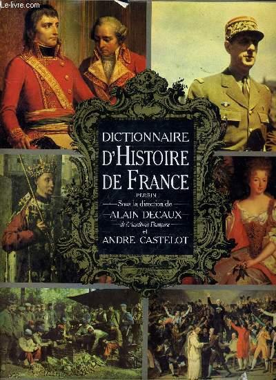 DICTIONNAIRE D'HISTOIRE DE FRANCE PERRIN.