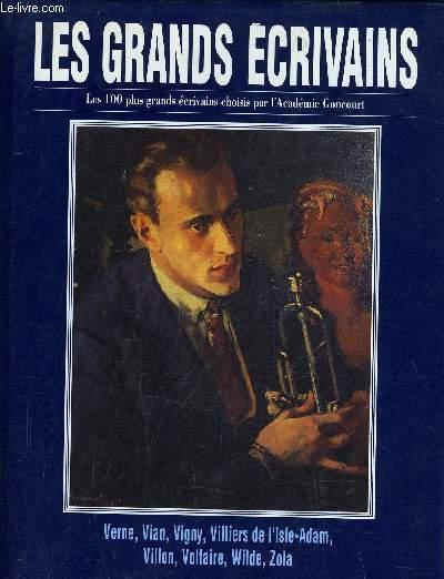 LES GRANDS ECRIVAINS - VOLUME 12 : Jules Verne / Boris Vian / Alfred de Vigny / Villiers de l'Isle-Adam / Francois Villon / Voltaire / Oscar Wilde / Emile Zola.