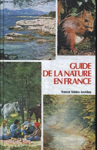 GUIDE DE LA NATURE EN FRANCE.