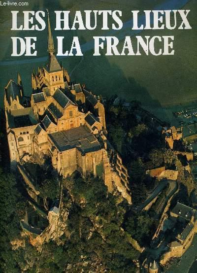 LES HAUTS LIEUX DE LA FRANCE.