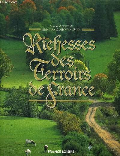 RICHESSES DES TERROIRS DE FRANCE.