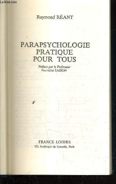 PARAPSYCHOLOGIE PRATIQUE POUR TOUS.