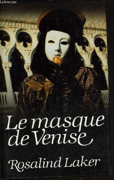 LE MASQUE DE VENISE.