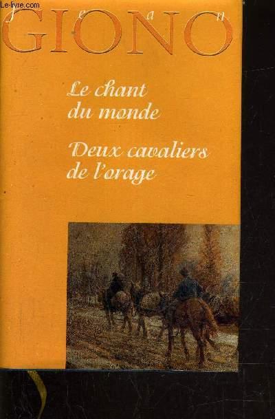 LE CHANT DU MONDE - DEUX CAVALIERS DE L'ORAGE.