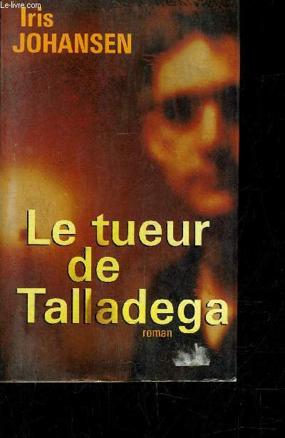 LE TUEUR DE TALLADEGA.