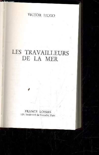 LES TRAVAILLEURS DE LA MER.