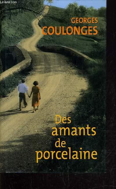 DES AMANTS DE PORCELAINE.