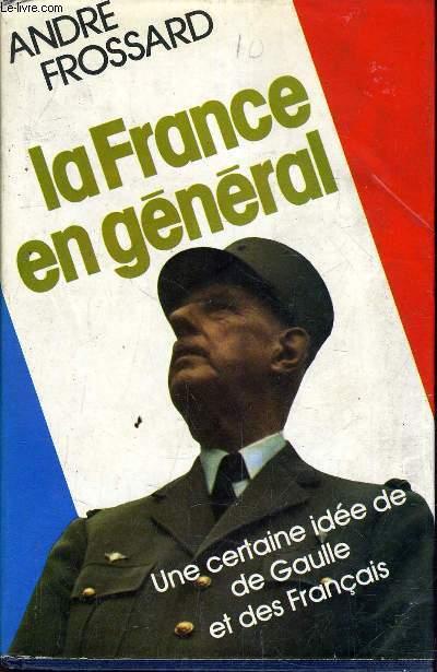 LA FRANCE EN GENERAL.