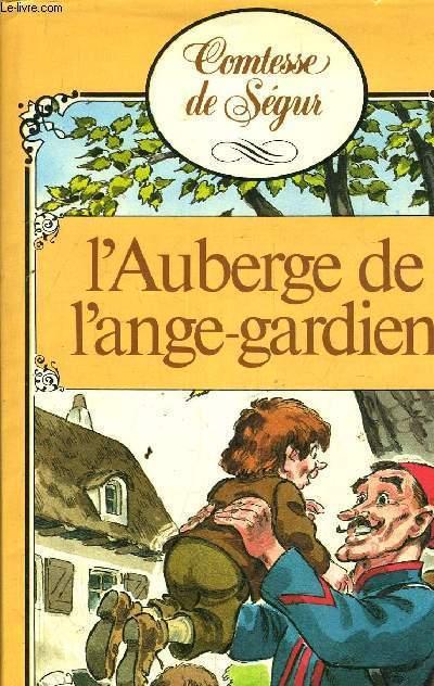 L'AUBERGE DE L'ANGE GADIEN.