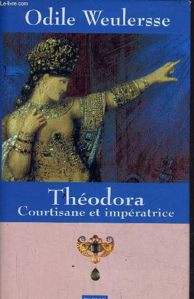 THEODORA COURTISANE E IMPERARICE.