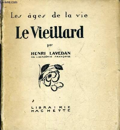 LES AGES DE LA VIE - LE VIEILLARD.