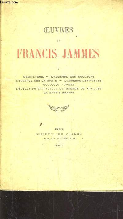 OEUVRES DE FRANCIS JAMMES - VOLUME 5.