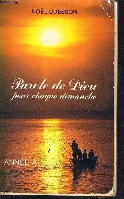 PAROLE DE DIEU POUR CHAQUE DIMANCHE - ANNEE A.