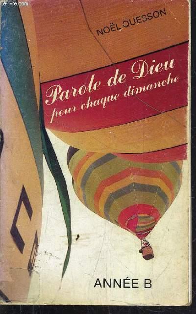 PAROLE DE DIEU POUR CHAQUE DIMANCHE - ANNEE B.