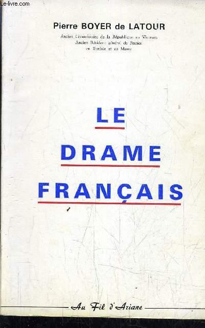 LE DRAME FRANCAIS.