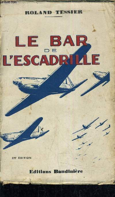 LE BAR DE L'ESCADRILLE.