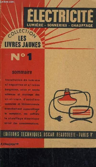 ELECTRICITE LUMIERES SONNERIES CHAUFFAGE - NOUVELLE EDITION MISE A JOUR.