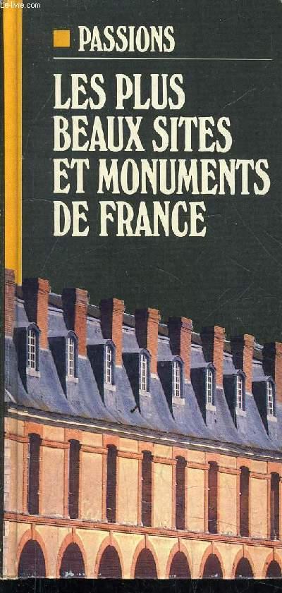 LES PLUS BEAUX SITES ET MONUMENTS DE FRANCE.