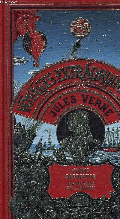 LES OEUVRES DE JULES VERNE - CLOVIS DARDENTOR LES REVOLTES DE LA BOUNTY - VOYAGES EXTRAORDINAIRES.
