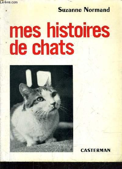 MES HISTOIRES DE CHATS - QUATRE SANS PEDIGREE.