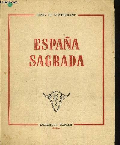 ESPANA SAGRADA - EDITION ORIGINALE.