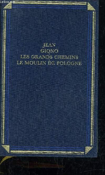 LES GRANDS CHEMINS - LE MOULIN DE POLOGNE.