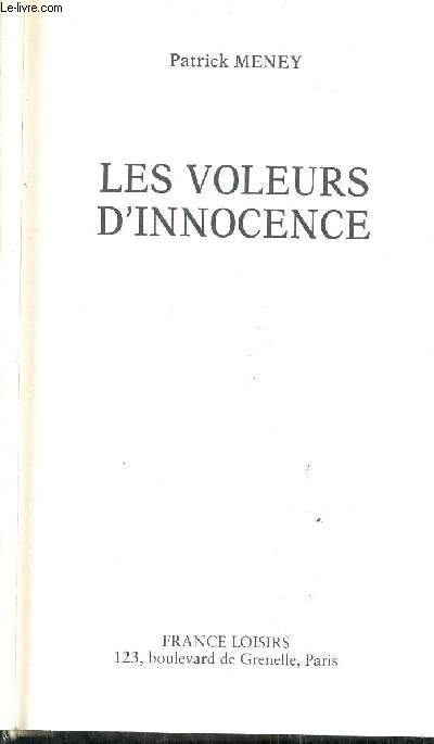 LES VOLEURS D'INNOCENCE.
