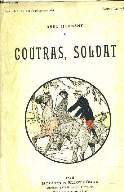 COUTRAS SOLDAT - COLLECTION MODERN BIBLIOTEQUE.