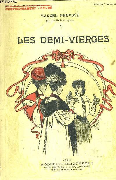 LES DEMI VIERGES - COLLECTION MODERN BIBLIOTEQUE.