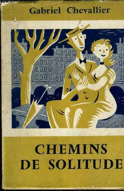 CHEMINS DE SOLITUDE.