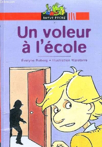 UN VOLEUR A L'ECOLE.