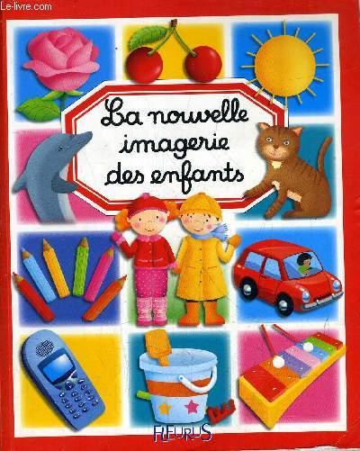 LA NOUVELLE IMAGERIE DES ENFANTS.